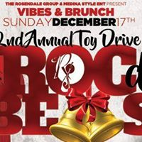 Roc Da Bells  Vibes &amp Brunch 2nd Annual Toy Drive