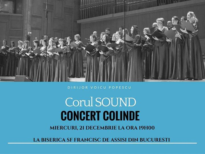 Concert Colinde - Corul Sound - Biserica Catolica Sf. Francisc de Assisi