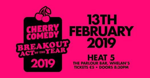 Cherry Comedy Breakout Act of the Year Competition Heat 5