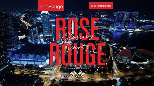 Rose Rouge - Race The Night Closing Party
