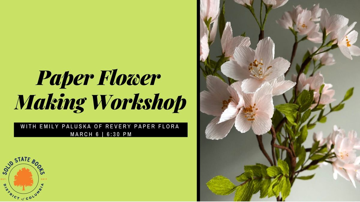 Paper Flower Making Workshop With Revery Paper Flora At Solid State