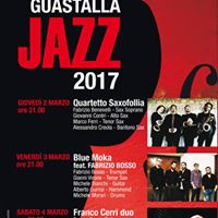 Guastalla JAZZ 2017 Saxofollia F. Cerri Blue Moka F. Bosso