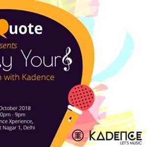 YourQuote presents Lyrically Yours in association with Kadence
