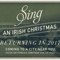 Keith &amp Kristyn Getty and Friends SING An Irish Christmas
