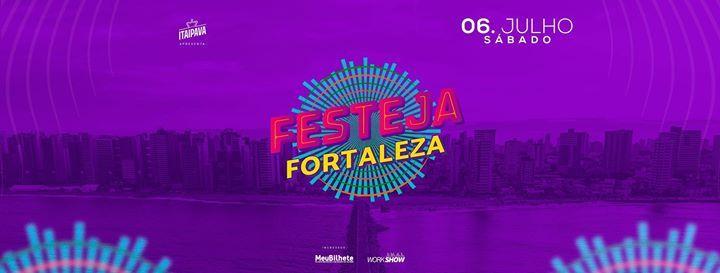 Festeja Fortaleza - 06 de Julho
