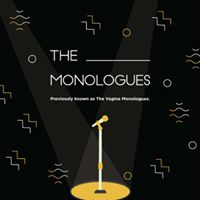 The ____ Monologues
