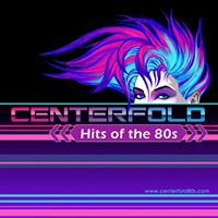 CENTERFOLD Hits of the 80s Live at Brennans