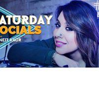 Saturday Socials ft. DJ Neit Kaur