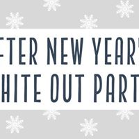 After New Years WHITE OUT Party