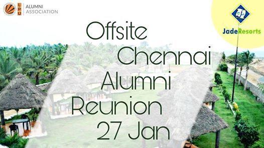 2019s SECOND OFFSITE ALUMNI REUNION - CHENNAI