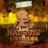Reggae Sessions Especial Natiruts Nato Marolado &amp Convidados