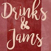 Drinks &amp Jams