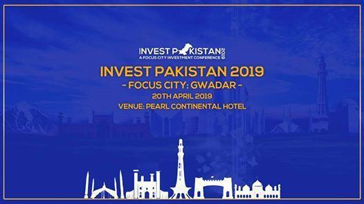 Invest Pakistan 2019- Focus City Gwadar