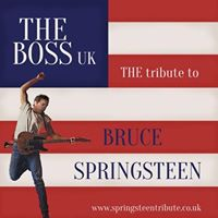 The Boss UK A Tribute to Bruce Springsteen