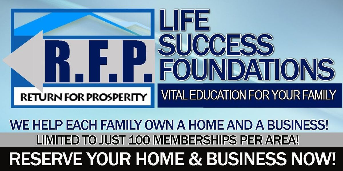 The RFP Program: Every Member Will Own A Home & Business