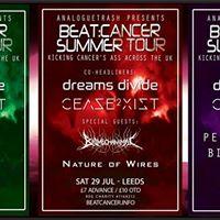 Lpool - Fri 28 July - Cease2xist Dreams Divide &amp Biomechanimal