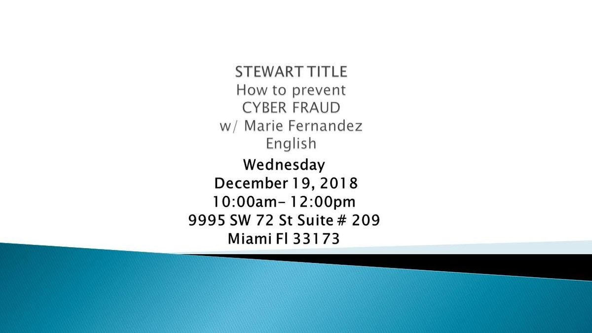 RWSF KENDALL-STEWART TITLE How to prevent CYBER FRAUD w Marie F- ENGLISH