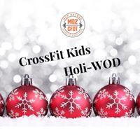 CrossFit Kids Holi-WOD