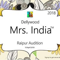 Dellywood Mrs. India - 2018 Raipur Audition