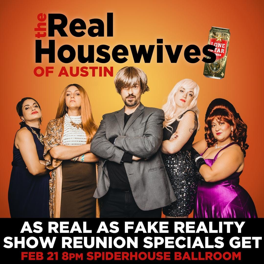 The Real Housewives of Austin Reunion Special LIVE  Spider House Ballroom