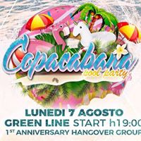 Copacabana pool party  7 Agosto  Green Line