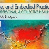 Trauma Social Justice &amp Embodied Practice (OTM online course)