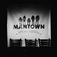 Mantown - Spring Forward Fall Down Drunk