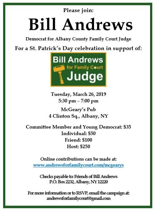 Bill Andrews for Judge St  Patricks Day Fundraiser at McGeary's