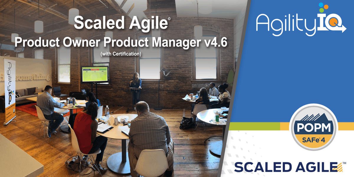 SAFe 4.6 Product OwnerProduct Manager with Certification