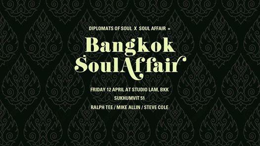Bangkok Soul Affair with Ralph Tee Mike Allin Steve Cole