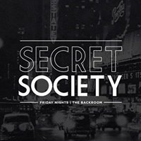 The Secret Society  Fridays at The Backroom  31st March