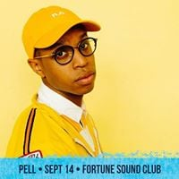 Pell - Sept 14 - Fortune Sound Club