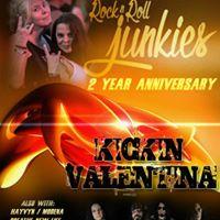 Rock N Roll Junkies 2 Year Anniv Celebration w Kickin Valentina