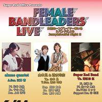 Female Bandleaders LIVE