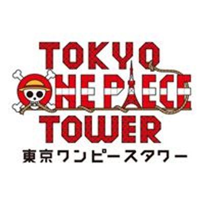 東京ワンピースタワー / Tokyo Onepiece Tower