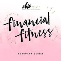 February Financial Fitness Series