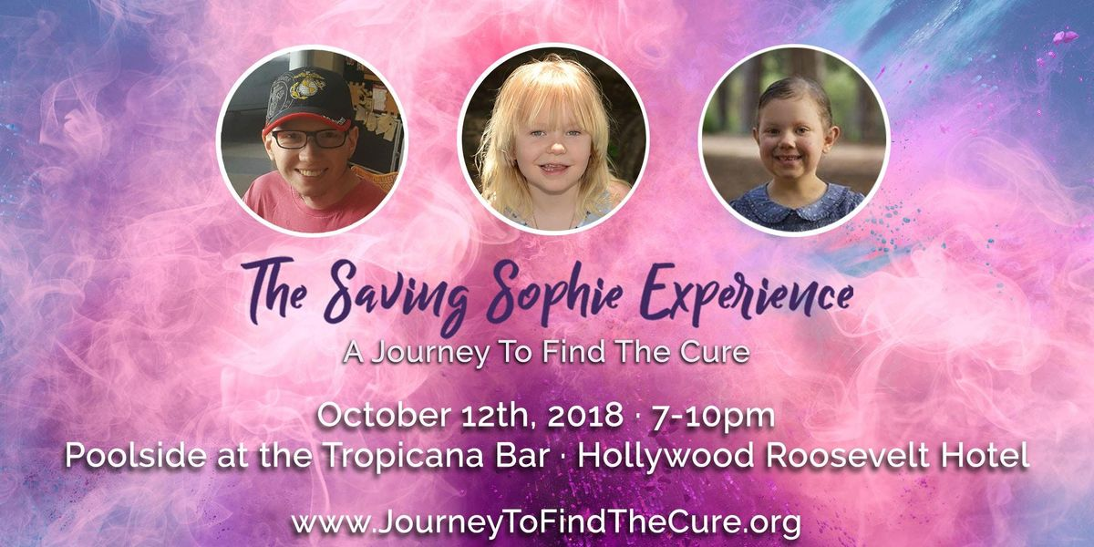522c94d2bbcf The Saving Sophie Experience - A Journey To Find The Cure. Time Fri Oct 12  2018 ...
