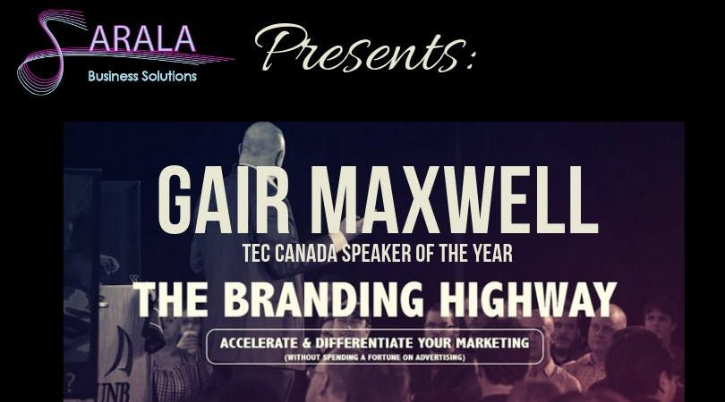 Sarala Business Solutions Presents Gair Maxwell