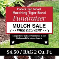 Fishers High School Tiger Band Mulch Sale(pre-order by 41117)