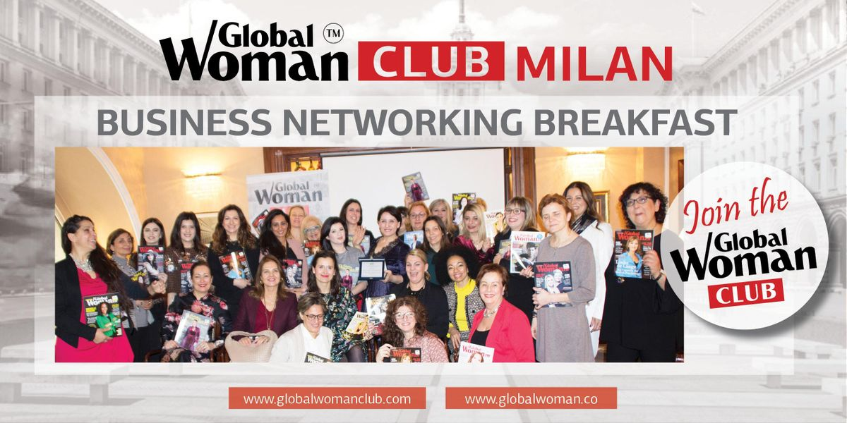 GLOBAL WOMAN CLUB MILAN BUSINESS NETWORKING BREAKFAST - JANUARY
