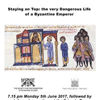 Staying on Top The Very Dangerous Life of a Byzantine Emperor