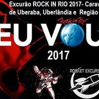 Excurso ROCK in RIO 2017 saindo d Uberaba Uberlndia e Regio