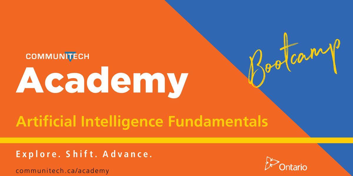 Artificial Intelligence Fundamentals Bootcamp