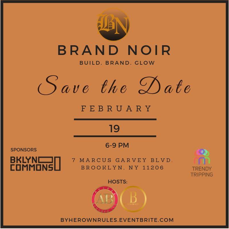Brand Noir 2019 Build. Brand. Glow - Business Workshop