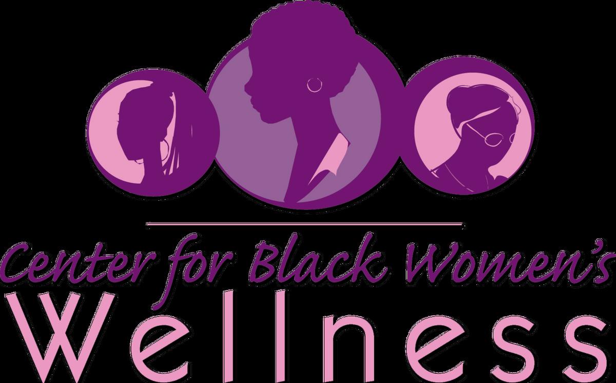 Center for Black Womens Wellness Fundraiser