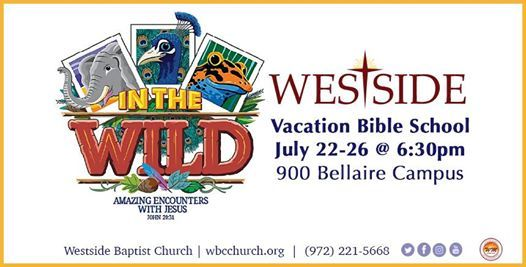 2019 Vacation Bible School (VBS) at Westside Baptist Church | Lewisville