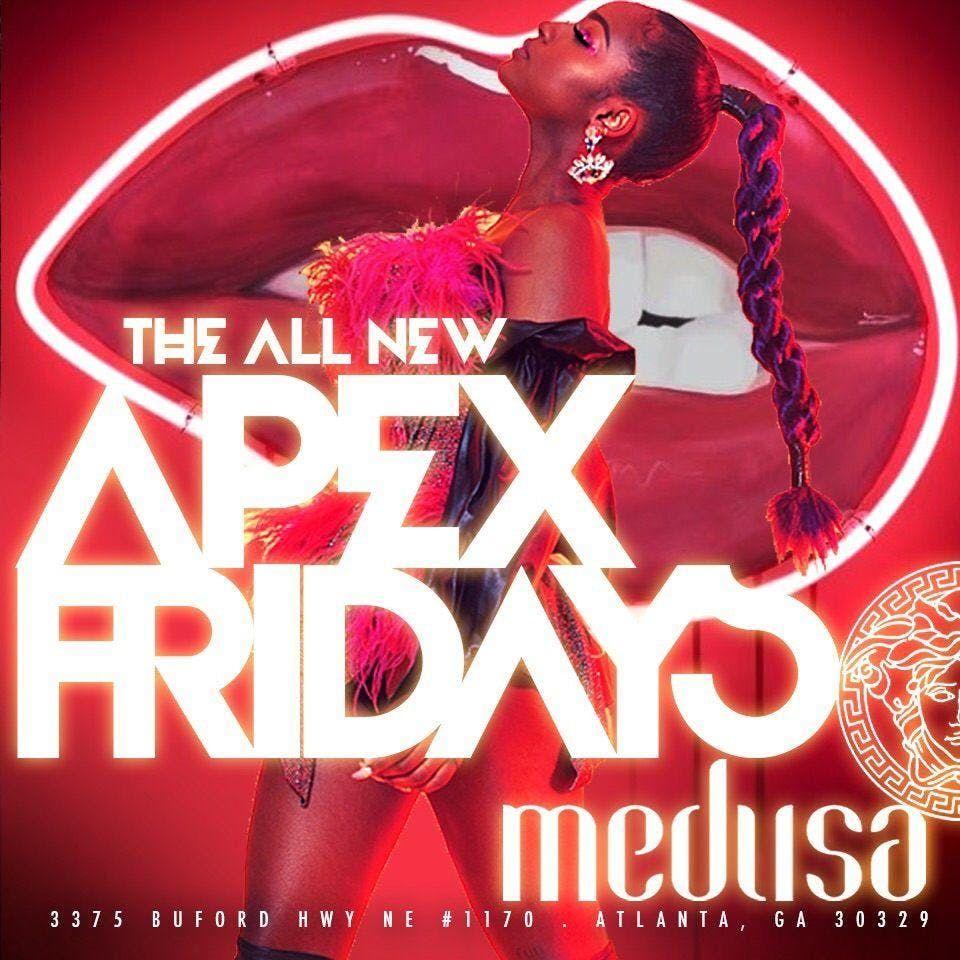 MEDUSA LOUNGE  APEX FRIDAYS (1 Friday ClubParty)