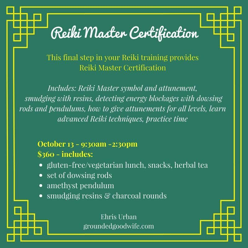 Reiki Master Certification Course At The Grounded Goodwife Woodbury