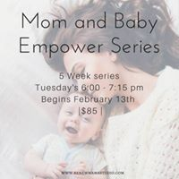 Mom and Baby Empower Series