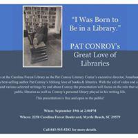 Pat Conroy Literary Center Pat Conroys Great Love of Libraries